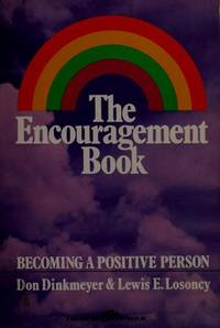 The encouragement book: Becoming a positive person (A Spectrum book)