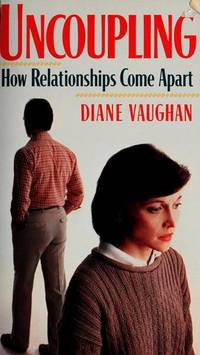 Uncoupling by Diane Vaughan - Paperback - from Discover Books (SKU: 3372414664)