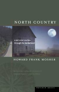North Country  A Personal Journey Through the Borderland