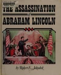 Assassination/Abraham Lincoln (Spotlight on American History)