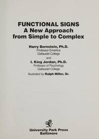 Functional Signs: A New Approach from Simple to Complex by  I. King  I. King;Jordan - Hardcover - 1984 - from Rob Briggs Books (SKU: 617901)