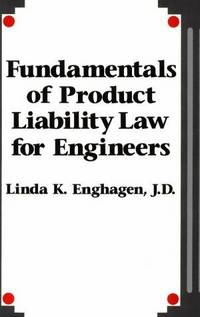 Fundamentals of Product Liability Law for Engineers