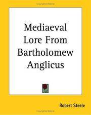 Mediaeval Lore From Bartholomew Anglicus