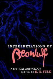 Interpretations of Beowulf: A Critical Anthology (A Midland Book)
