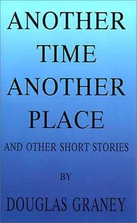 Another Time Another Place: And Other Short Stories