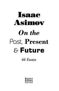 image of 66 Essays On the Past, Present & Future