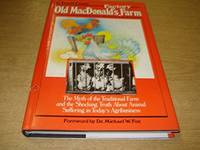OLD MacDONALD'S FACTORY FARM, the Myth of the Traditional Farm and the Shocking Truth about...