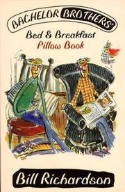 Bachelor Brothers' Bed and Breakfast & Bachelor Brothers' Bed and  Breakfast Pillow Book (2 Volumes)