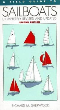 image of A Field Guide to Sailboats of North America