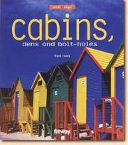 Cabins: Dens and Bolt Holes (ArchiDesign)