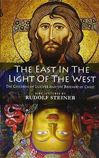 image of The East in the Light of the West: The Children of Lucifer and the Brothers of Christ