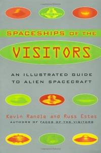 SPACESHIPS OF THE VISITORS: An Illustrated Guide to Alien Spacecraft