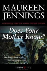 Does Your Mother Know? A Christine Morris Mystery