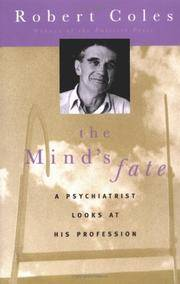 The Mind's Fate: A Psychiatrist Looks at His Profession