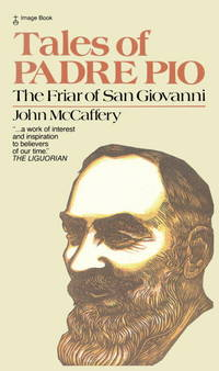 Tales of Padre Pio: The Friar of San Giovanni