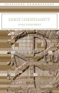 Early Christianity (Classical Foundations)