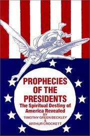 Prophecies of the Presidents: The Spiritual Destiny of America Revealed
