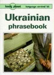 Ukrainian Phrasebook : Lonely Planet Language Survival Kit