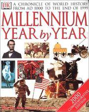 Millennium Year by Year : A Chronicle of World History from AD 1000 to the Present Day