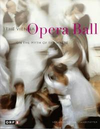 The Vienna Opera Ball: on the Myth of the Waltz