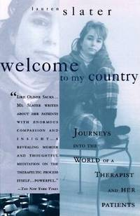 Welcome to My Country: A Therapist's Memoir of Madness