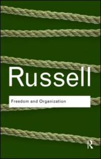 image of Freedom and Organization (Routledge Classics) (Volume 10)