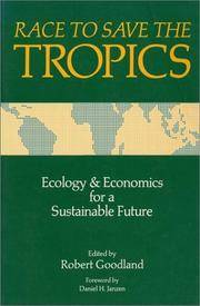 Race to Save the Tropics: Ecology and Economics for a Sustainable Future