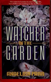 WATCHER IN THE GARDEN [Paperback]  by Paar