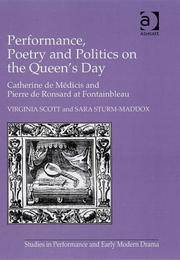 Performance, Poetry and Politics on the Queen's Day Catherine De Medicis and Pierre De...