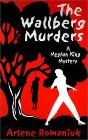 The Wallberg Murders (A Meghan King Mystery)