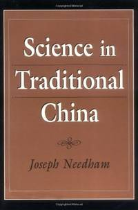 Science in Traditional China: A Comparative Perspective