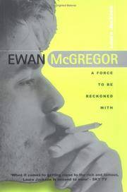 EWAN McGREGOR: A Force to Be Reckoned With