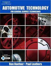 Automotive Technology: For General Service Technicians