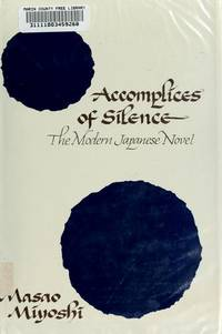 Accomplices of Silence: The Modern Japanese Novel