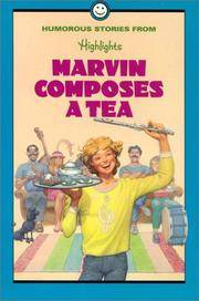 Marvin Composes a Tea and Other Humerous Stories