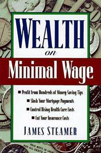 Wealth on Minimal Wage