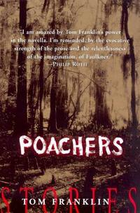 Poachers: Stories *Signed and dated*