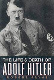 The Life and Death of Adolf Hitler by  Robert Payne - Paperback - from HawkingBooks and Biblio.com