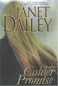 Calder Promise (Dailey, Janet)