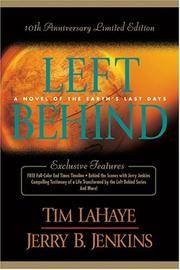 Left Behind Series - A Novel of Earth's Last Days Books 1 - 12.