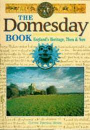 The Domesday Book: England's Heritage, Then & Now
