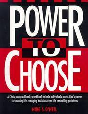image of Power to Choose: Twelve Steps to Wholeness