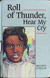 Roll of Thunder, Hear My Cry (Cornerstone books) by Mildred D. Taylor - Hardcover - 1989-06 - from Ergodebooks (SKU: SONG1557361401)