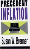 Precedent Inflation by Susan W. Brenner - Hardcover - 1991-01-01 - from Ergodebooks (SKU: SONG0887384404)