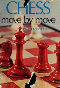 CHESS, MOVE BY MOVE