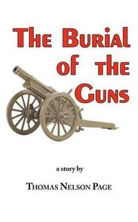 The Burial Of the Guns The