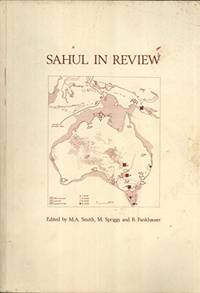 SAHUL IN REVIEW: PLEISTOCENE ARCHAEOLOGY IN AUSTRALIA, NEW GUINEA AND ISLAND MELANESIA
