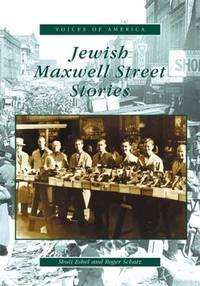 Jewish Maxwell Street Stories