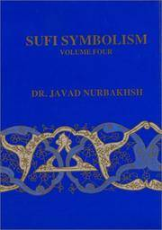 Sufi Symbolism: The Nurbakhsh Encyclopedia of Sufi Terminology, Vol. IV: Symbolism of the Natural World