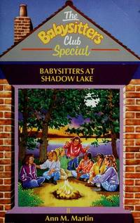 Babysitters at Shadow Lake (Babysitters Club Specials) by Ann M. Martin - Paperback - 05/14/1993 - from Greener Books Ltd and Biblio.com